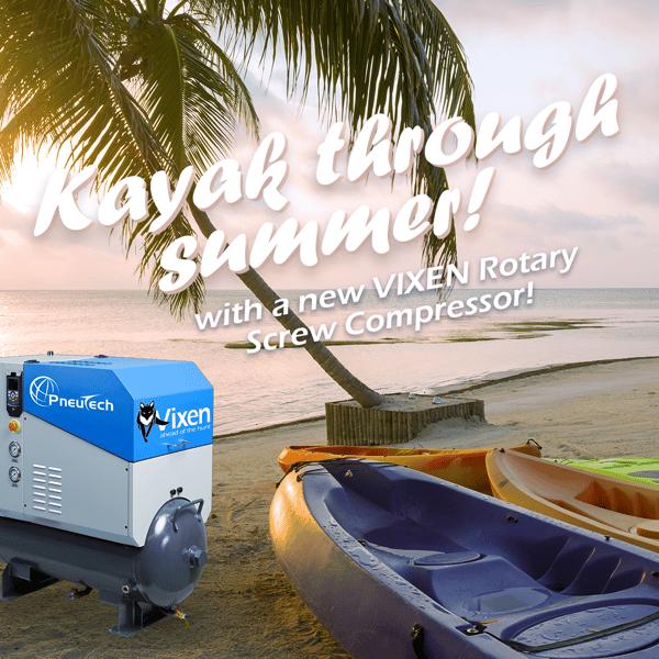 Kayak through summer with a new Vixen Rotary Screw Compressor